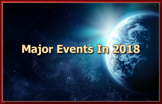 Major Events of the year 2017 & 2018 (part 2)